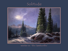 "Fred Choate 12""x16"" 'Sawtooth Solitude' Paper or Canvas Gicleé Signed & Numbered"