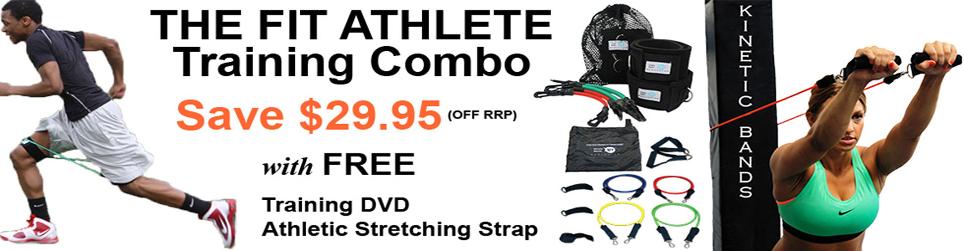 Save $29.95 when you purchase The Fit Athlete Training Combo, a complete gym in a bag. This set includes a set of Kinetic Bands (resistance training leg bands), KB Upper Body Workout Bands, Speed and Agility Training DVD, Athletic Stretching Strap, and a