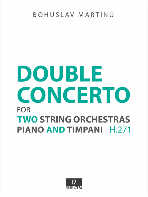 Score & Set of Parts for Martinu: Double Concerto for Two String Orchestras, Piano and Timpani H.271