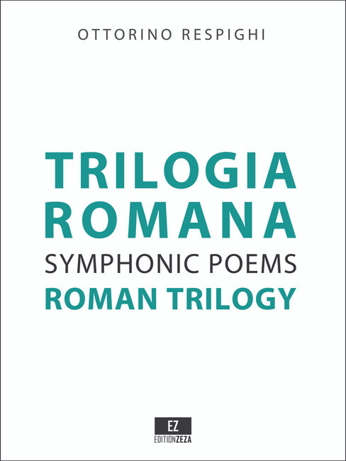 Respighi: Roman Trilogy , Fountains of Rome, Pines of Rome and Roman Festivals, score , sheet music, set of parts
