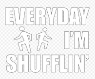 Everyday I'm Shufflin' Sticker - LMFAO Party Anthem