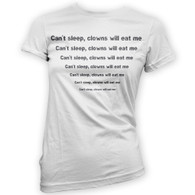 Can't sleep clowns will eat me Woman's T-Shirt