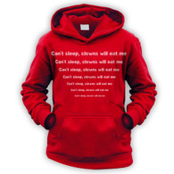 Can't sleep clowns will eat me Kids Hoodie