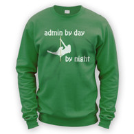 Admin by Day Pole Dancer by Night Sweater