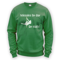 Telesales by Day Pole Dancer by Night Sweater