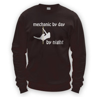 Mechanic by Day Pole Dancer by Night Sweater