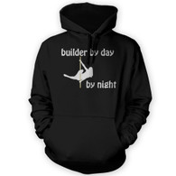 Builder by Day Pole Dancer by Night Hoodie