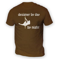 Designer by Day Pole Dancer by Night Mens T-Shirt