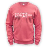 404 Error Funny Design Not Found Sweater