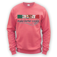 Mexicans Make Better Cooks Sweater