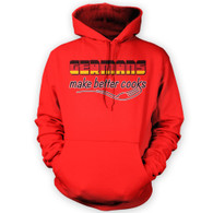 Germans Make Better Cooks Hoodie