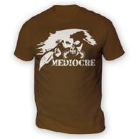Mediocre Mens T-Shirt