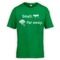 Small Far Away Kids T-Shirt