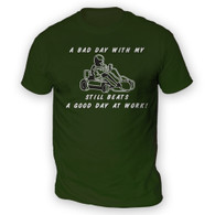 Bad Day With My Go Kart Beats Work Mens T-Shirt