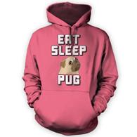 Eat Sleep Pug Hoodie