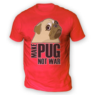 Make Pug Not War Mens T-Shirt