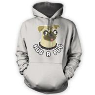 Hug a Pug Hoodie