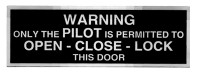 Warning: Only the PILOT