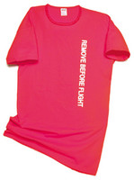 Remove before flight T-Shirt by Born Aviation