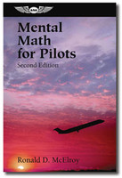 ASA Mental Math for Pilots, Second Edition
