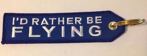 """""""I'd Rather Be Flying"""" Embroidered Keychain KCE-IRBF"""