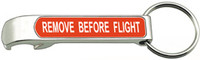 Remove Before Flight Bottle Opener/Keychain RM-BO