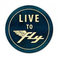 Live to Fly Round Sign  SIGN-LTF-RND