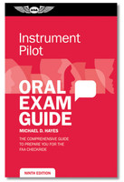 ASA Instrument Oral Exam Guide  ASA-OEG-I9 978-1-61954-599-1