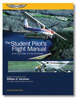 ASA Student Pilot's Flight Manual  ASA-FM-STU-11 978-1-61954-581-6