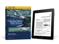 ASA The Student Pilot's Flight Manual - New Edition ebundle ASA-FM-STU-11-2D 978-1-61954-584-7