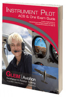 Gleim Instrument ACS & Oral Exam Guide - 2nd Edition GLEIM IPACS-2 ISBN:978-1-61854-137-6