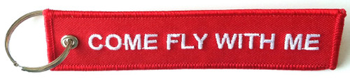 "Embroidered ""Come Fly With Me"" keychain Dimensions: 5"" x 1 1/4"""