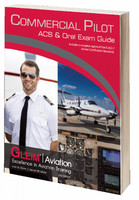 All aspiring Commercial Pilots should have a copy of the Airman Certification Standards (ACS) and an Oral Exam Guide to prepare for the assortment of oral exam questions they may face during their practical test. Unlike most publishers, Gleim combines the ACS and the Oral Exam Guide into one convenient, easy-to-use book, the Commercial Pilot ACS and Oral Exam Guide. The ACS portion is a direct reprint of the most current version of the FAA Commercial Pilot Airman Certification Standards at the time of print (minus references to seaplanes). The Oral Exam Guide contains over 1,000 questions and is easily navigated via the detailed Table of Contents and the comprehensive index. The depth and breadth of these questions will give you a significant advantage as you prepare for your test.      Combines ACS and Oral Exam Guide into one easy-to-use book     Oral Exam Guide contains over 1,000 questions     Oral Exam Guide's table of contents cross-references each question to the appropriate ACS Area of Operation to make studying more efficient     The Gleim Commercial Pilot ACS and Oral Exam Guide is a thoroughly researched tool that supports the entire Gleim system of oral and practical test preparation. You can count on Gleim to help you achieve your aviation dreams.  ISBN: 978-1-61854-131-4
