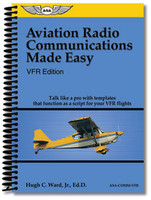 Aviation Radio Communications Made Easy VFR Edition
