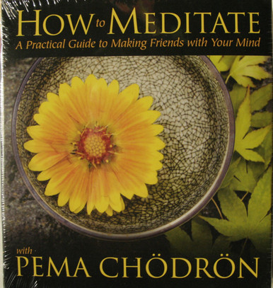 How to Meditate with Pema Chödrön 5 Cds. At Tibet Spirit Store.