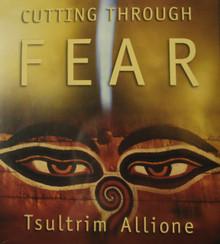 Cutting Through Fear Tsultrim Allione. At Tibet Spirit Store