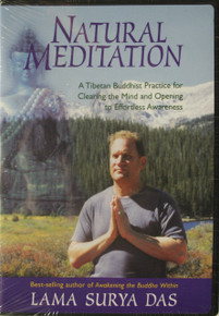 Natural Meditation A Tibetan Buddhist Practice for Clearing the Mind and Opening to Effortless Awareness.