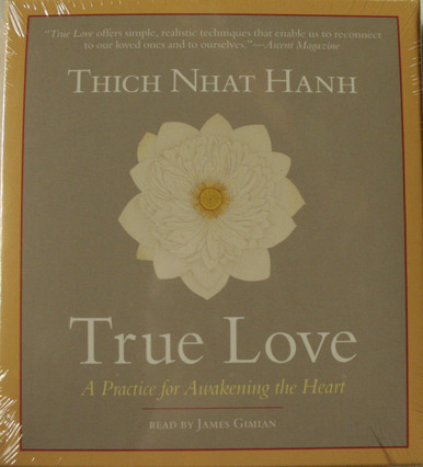 True Love: A Practice for Awakening the Heart  2CDs, 2 hours