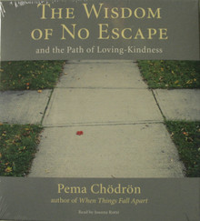 The Wisdom of No Escape: And the Path of Loving-Kindness. Tibet Spirit Store