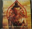 Om Mani Padme Hum. CD. Tibet Spirit Store