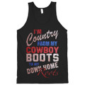 I'm Country From My Cowboy Boots To My Down Home Roots tank top for women