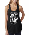 """Hide Your Crazy and Act Like a Lady"" Black Racerback Tank Top"