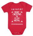 Funny baby Christmas onesie - Merry Christmas ya filthy animal - all sizes.