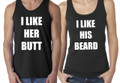 I Like His Beard, I Like Her Butt Couples Tank Tops