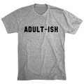 Adult-ish Fashion Tee