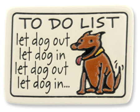 to do list let dog out let dog in artisan magnet fridge refrigerator made in usa spooner creek cute gift for dog lover owner
