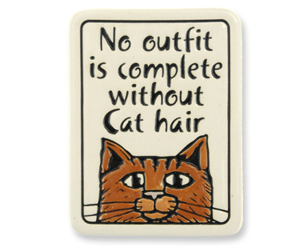 no outfit is complete without cat hair artisan magnet fridge refrigerator made in usa spooner creek cute gift for cat kitty lover owner