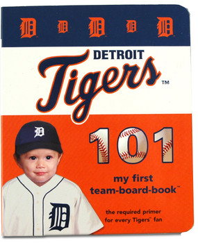 Detroit tigers 101 - baby's 1st board book