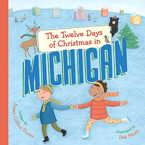 twelve days of christmas in michigan book for kids holiday great lakes state