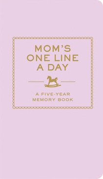 mom's one line a day five year memory book